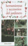 HERRAMIENTAS Y ACCESORIOS DEL JARDINERO