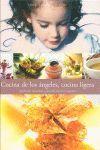 COCINA DE LOS ANGELES, COCINA LIGERA
