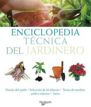 ENCICLOPEDIA TECNICA DEL JARDINERO