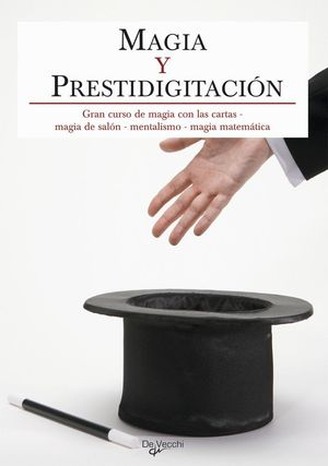 GRAN CURSO DE MAGIA Y PRESTIDIGITACION (NE)