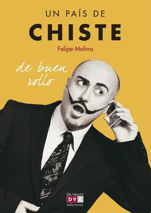 UN PAIS DE CHISTE. DE BUEN ROLLO