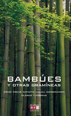 BAMBUES Y OTRAS GRAMINEAS