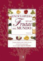 ENCICLOPEDIA DE LAS FRUTAS DEL MUNDO