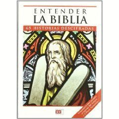 ENTENDER LA BIBLIA 65 HISTORIAS DESCIFRADAS