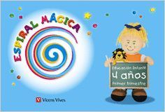 ESPIRAL MAGICA 4-5 AÑOS. 1ER TRIMESTRE