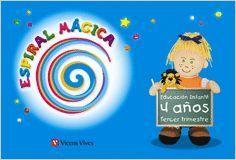 ESPIRAL MAGICA 4-5 AÑOS. 3ER TRIMESTRE