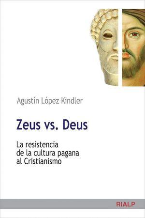 ZEUS VS. DEUS