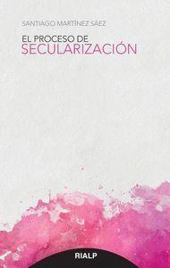 EL PROCESO DE SECULARIZACION