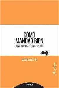 CÓMO MANDAR BIEN