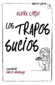 LOS TRAPOS SUCIOS