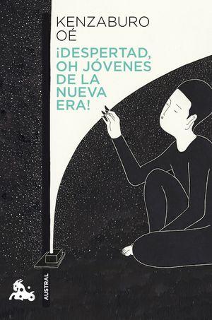 DESPERTAD, OH JOVENES DE LA NUEVA ERA!