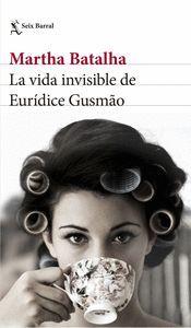 LA VIDA INVISIBLE DE EURIDICE GUSMAO