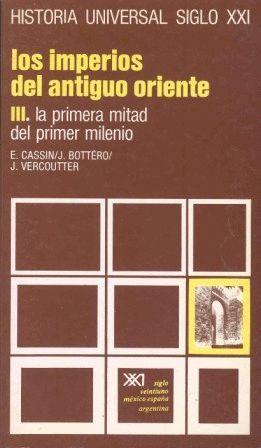 LOS IMPERIOS DEL ANTIGUO ORIENTE III PRIMERA MITAD PRIMER MILENIO