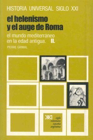 EL HELENISMO Y EL AUGE DE ROMA II MUNDO MEDITERRANEO EDAD ANTIGUA
