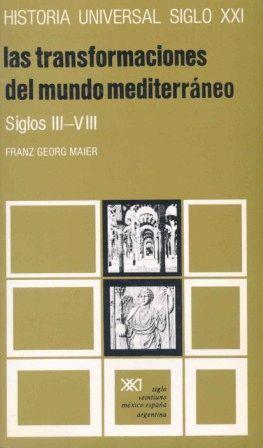 LAS TRANSFORMACIONES DEL MUNDO MEDITERRÁNEO. SIGLOS III/VIII
