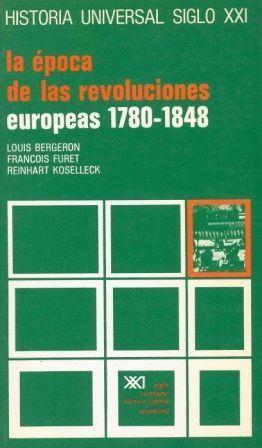 LA ÉPOCA DE LAS REVOLUCIONES EUROPEAS, 1780-1848