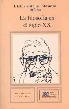 LA FILOSOFÍA EN EL SIGLO XX