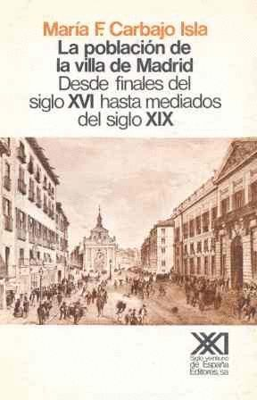 POBLACION VILLA MADRID S.XVI-XIX