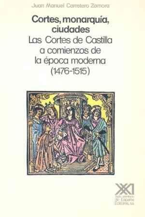CORTES MONARQUIA CIUDADES