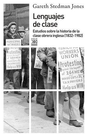 LENGUAJES DE CLASE. ESTUDIOS SOBRE LA HISTORIA DE LA CLASE