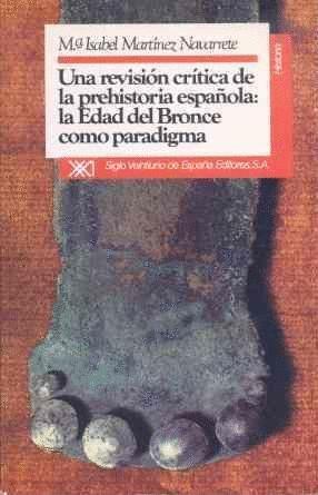 REVISION CRITICA PREHISTORIA ESPAÑOLA
