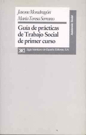 GUIA DE PRACTICAS DE TRABAJO SOCIAL DE PRIMER CURSO