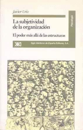 LA SUBJETIVIDAD DE LA ORGANIZACION