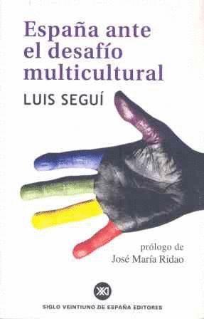 ESPAÑA ANTE EL DESAFIO MULTICULTURAL