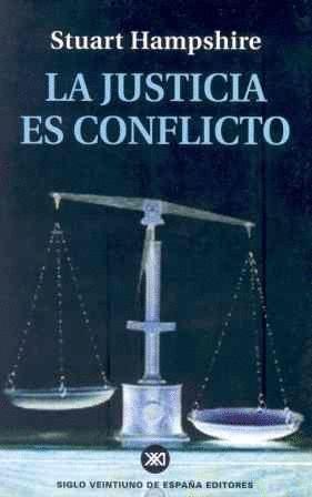 LA JUSTICIA ES CONFLICTO