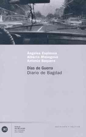 DIAS DE GUERRA DIARIO DE BAGDAD