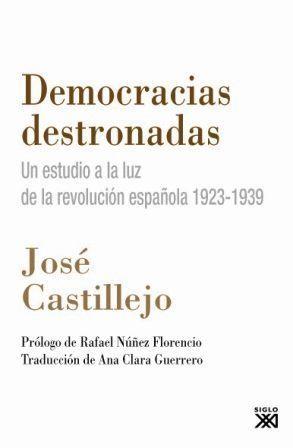 DEMOCRACIAS DESTRONADAS