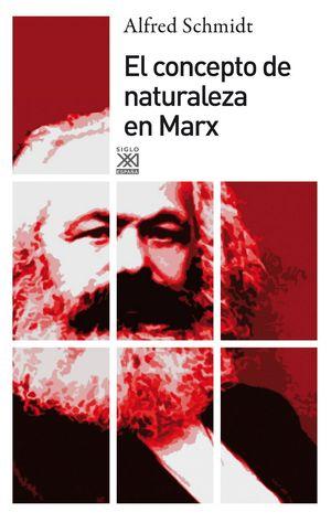 EL CONCEPTO DE NATURALEZA EN MARX