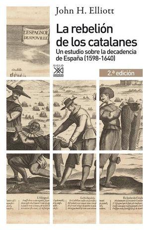 LA REBELION DE LOS CATALANES (2.ª EDICION)