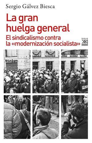LA GRAN HUELGA GENERAL