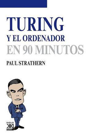 TURING Y EL ORDENADOR EN 90 MINUTOS