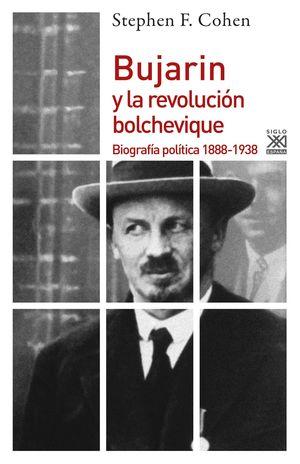 BUJARIN Y LA REVOLUCION BOLCHEVIQUE