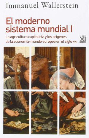EL MODERNO SISTEMA MUNDIAL I