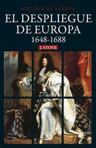EL DESPLIEGUE DE EUROPA 1648-1688