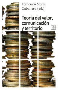 TEORÍA DEL VALOR, COMUNICACIÓN Y TERRITORIO