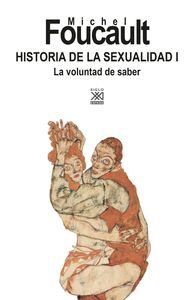 HISTORIA DE LA SEXUALIDAD I LA VOLUNTAD DE SABER