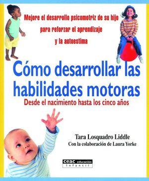 COMO DESARROLLAR LAS HABILIDADES MOTORAS