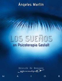 LOS SUEÑOS EN PSICOTERAPIA GESTALT