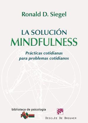 LA SOLUCIÓN MINDFULNESS