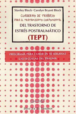CUADERNO DE TRABAJO PARA EL TRATAMIENTO CORPOMENTAL DEL TRASTORNO DE ESTRÉS POST
