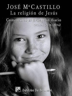 LA RELIGIÓN DE JESÚS