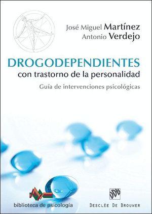 DROGODEPENDIENTES CON TRASTORNO DE LA PERSONALIDAD