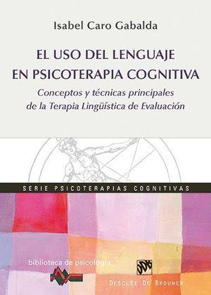 EL USO DEL LENGUAJE EN PSICOTERAPIA COGNITIVA