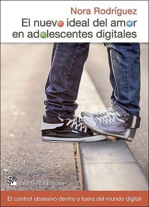 EL NUEVO IDEAL DEL AMOR EN ADOLESCENTES DIGITALES