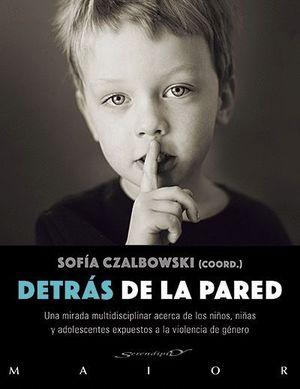 DETRAS DE LA PARED