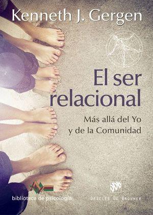 EL SER RELACIONAL. MAS ALLA DEL YO Y DE LA COMUNIDAD